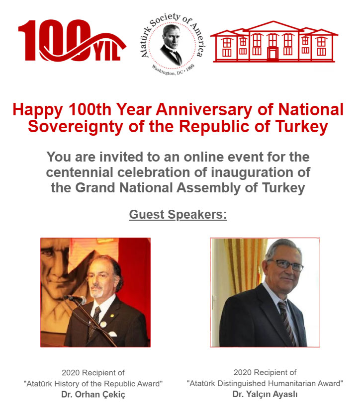 The Centennial Celebration of Inauguration of the Grand National Assembly of Turkey